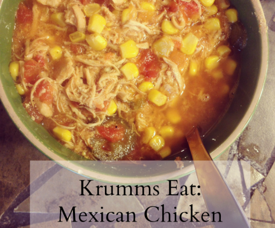 Krumms Eat: Mexican Chicken