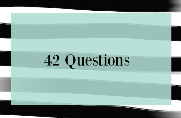 42 Questions