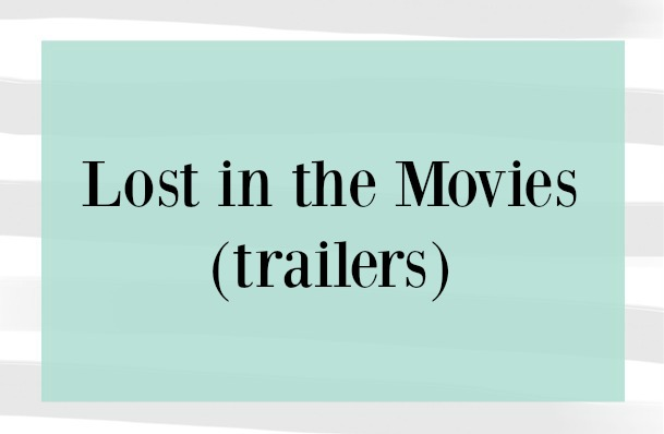 Lost in the Movies (trailers)