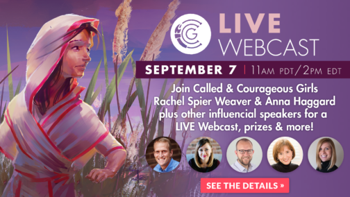 Called and Courageous Girls Live Webcast