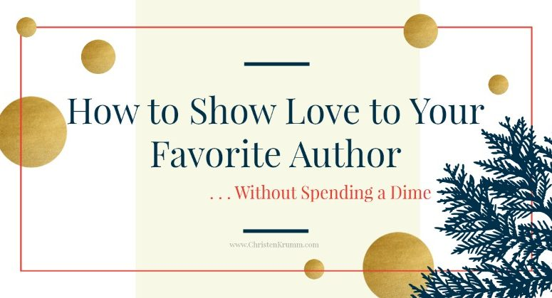 How to Show Love to Your Favorite Author Without Spending a Dime